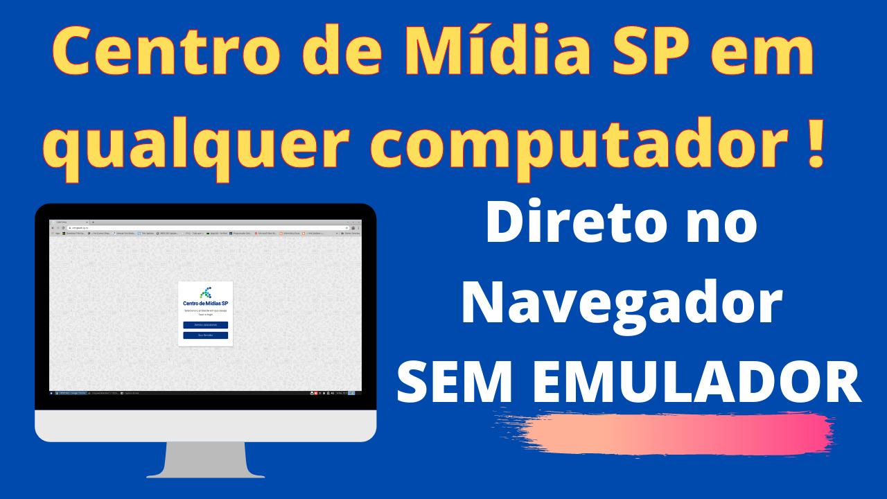 CMSP sem emulador no computador ou notebook 2021